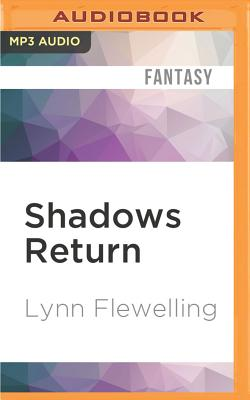 Shadows Return - Flewelling, Lynn, and Danoff, Adam (Read by)