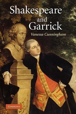Shakespeare and Garrick - Cunningham, Vanessa