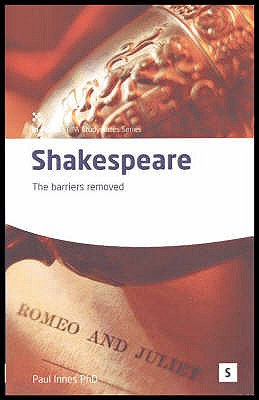 Shakespeare: The Barriers Removed - Innes, Paul, and Lawler, Graham, Dr. (Editor)