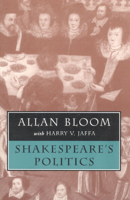 Shakespeare's Politics - Bloom, Allan