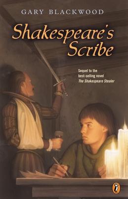 Shakespeare's Scribe - Blackwood, Gary L