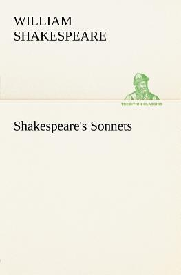 Shakespeare's Sonnets - Shakespeare, William