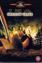 Shallow Grave - Danny Boyle