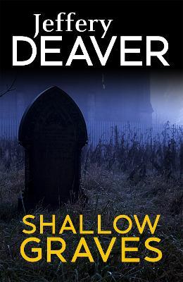 Shallow Graves - Deaver, Jeffery