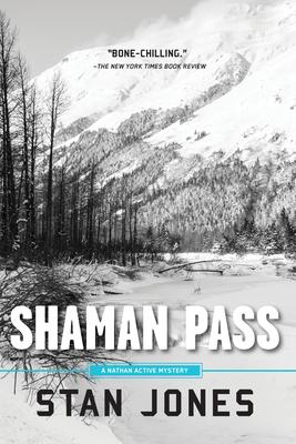 Shaman Pass - Jones, Stan