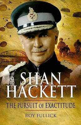 Shan Hackett: The Pursuit of Exactitude - Fullick, Roy