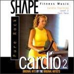Shape Fitness Music: Cardio, Vol. 2