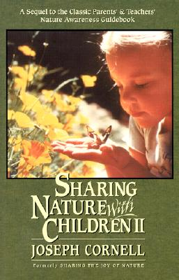 Sharing Nature with Children II - Cornell, Joseph