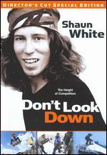Shaun White: Don't Look Down