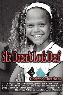 She Doesn't Look Deaf - Cheatham, Corinne, and Cheatam, Corinne