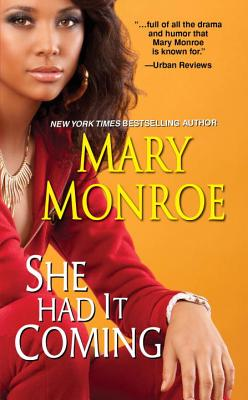 She Had It Coming - Monroe, Mary