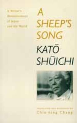 Sheep's Song - Katô, Shûichi, and Chang, Chia-Ning (Contributions by)