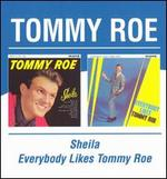 Sheila/Everybody Likes Tommy Roe