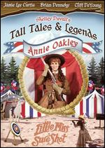 Shelley Duvall's Tall Tales and Legends: Annie Oakley - Michael Lindsay-Hogg