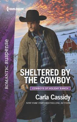 Sheltered by the Cowboy - Cassidy, Carla