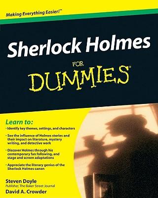 Sherlock Holmes for Dummies - Doyle, Steven