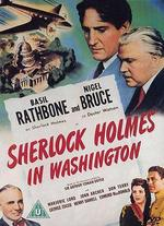 Sherlock Holmes in Washington - Roy William Neill