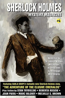 Sherlock Holmes Mystery Magazine #4 - Kaye, Marvin (Editor), and Doyle, Arthur Conan, Sir (Contributions by), and Trybulski, Stan (Contributions by)
