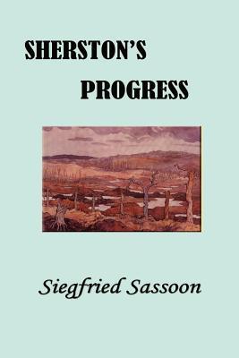 Sherston's Progress - Sassoon, Siegfried