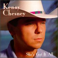 She's Got It All - Kenny Chesney