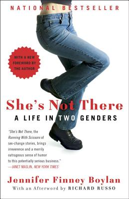 She's Not There: A Life in Two Genders - Boylan, Jennifer Finney