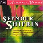 Shifrin: Pieces; Serenade