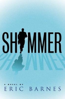 Shimmer - Barnes, Eric