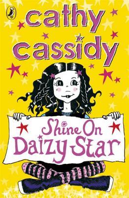 Shine On, Daizy Star - Cassidy, Cathy