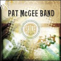 Shine - Pat McGee Band