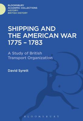 Shipping and the American War 1775-83 - Syrett, David