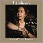 Shirei Shevach: Songs of Praise Alabanzas