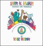 Shirim Al Galgalim: Songs on Wheels