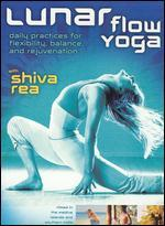 Shiva Rea: Lunar Flow Yoga