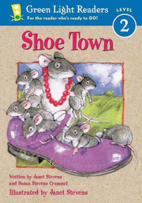 Shoe Town - Crummel, Susan Stevens, and Stevens, Janet
