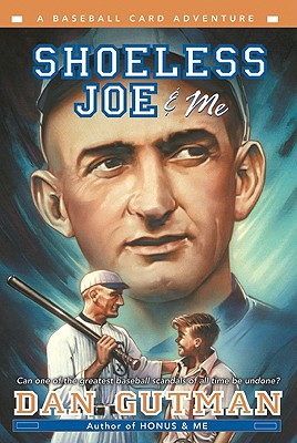 Shoeless Joe & Me - Gutman, Dan