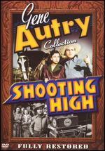 Shooting High - Alfred E. Green