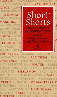 Short Shorts - Howe, Irving, and Howe, Ilana W