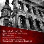 Shostakovich: Chamber Symphony in C minor, Op. 110a; Strauss: Metamophosen for 23 strings