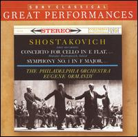 Shostakovich: Concerto for Cello in E flat; Symphony No. 1 in F Major - Mason Jones (french horn); Mstislav Rostropovich (cello); Philadelphia Orchestra; Eugene Ormandy (conductor)
