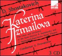 Shostakovich: Katerina Izmailova - D. Potapovskaya (vocals); E. Andreyeva (vocals); E. Bulavin (vocals); E. Korneyev (vocals); E. Maximenko (vocals);...