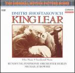 Shostakovich: King Lear (Film Music and Incidental Music)