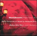 Shostakovich: Piano Trios Nos. 1 & 2; Seven Romances