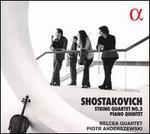 Shostakovich: Quartet No. 3; Quintet
