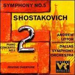 Shostakovich: Symphony No. 5; Piano Concerto No. 2