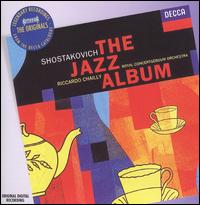 Shostakovich: The Jazz Album - Peter Masseurs (trumpet); Ronald Brautigam (piano); Royal Concertgebouw Orchestra; Riccardo Chailly (conductor)