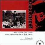 Shostakovich: Trios 1 & 2/ Blok Cycle