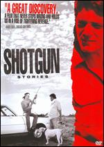 Shotgun Stories - Jeff Nichols