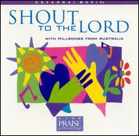 Shout to the Lord - Darlene Zschech