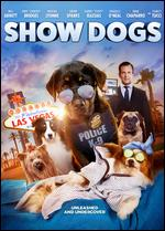Show Dogs - Raja Gosnell