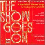 Show Goes On: Portfolio of Theater Songs [Original Cast]